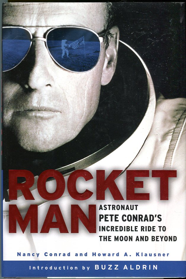 Image for Rocket Man: Astronaut Pete Conrad's Incredible Ride to the Moon and Beyond