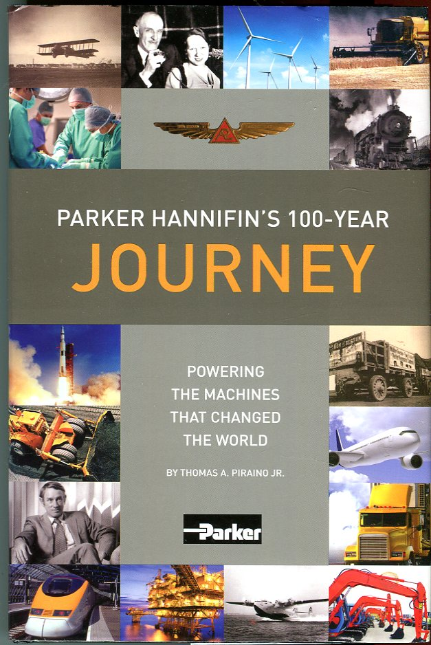 Image for Parker Hannifin's 100-Year Journey: Powering the Machines That Changed the World