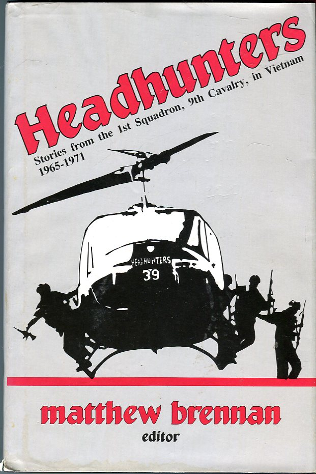 Image for Headhunters: Stories from the 1st Squadron, 9th Cavalry, in Vietnam 1965-1971