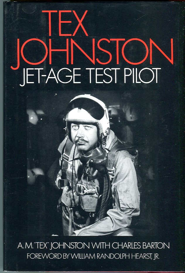 Image for Tex Johnston: Jet-Age Test Pilot