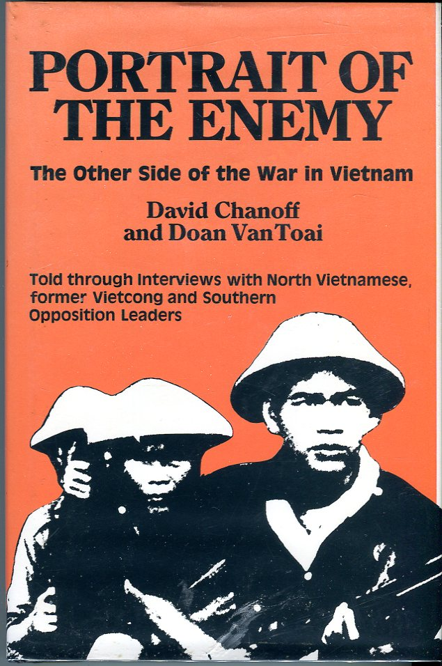 Image for Portrait of the Enemy: The Other Side of the War in Vietnam, Told Through Interviews with North Vietnamese, former Vietcong and Southern Opposition Leaders