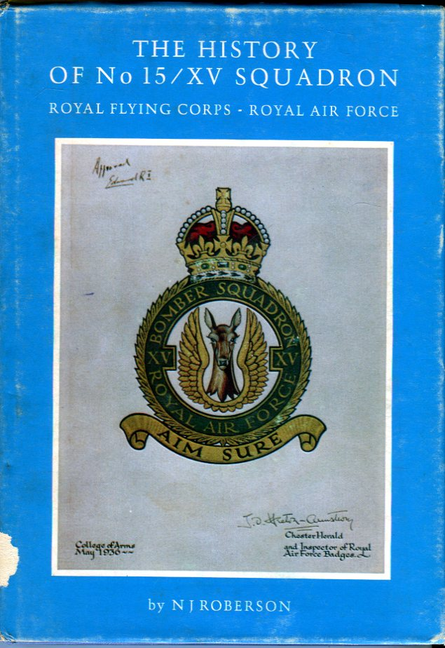 Image for The History of No. 15 / XV Squadron: Royal Flying Corps - Royal Air Force