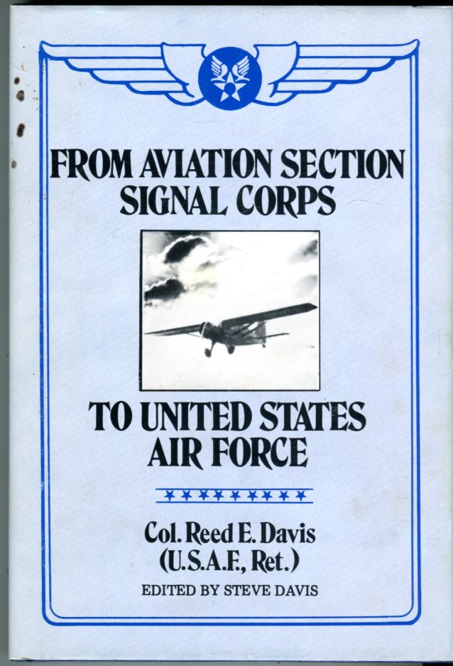 Image for From Aviation Section Signal Corps to United States Air Force