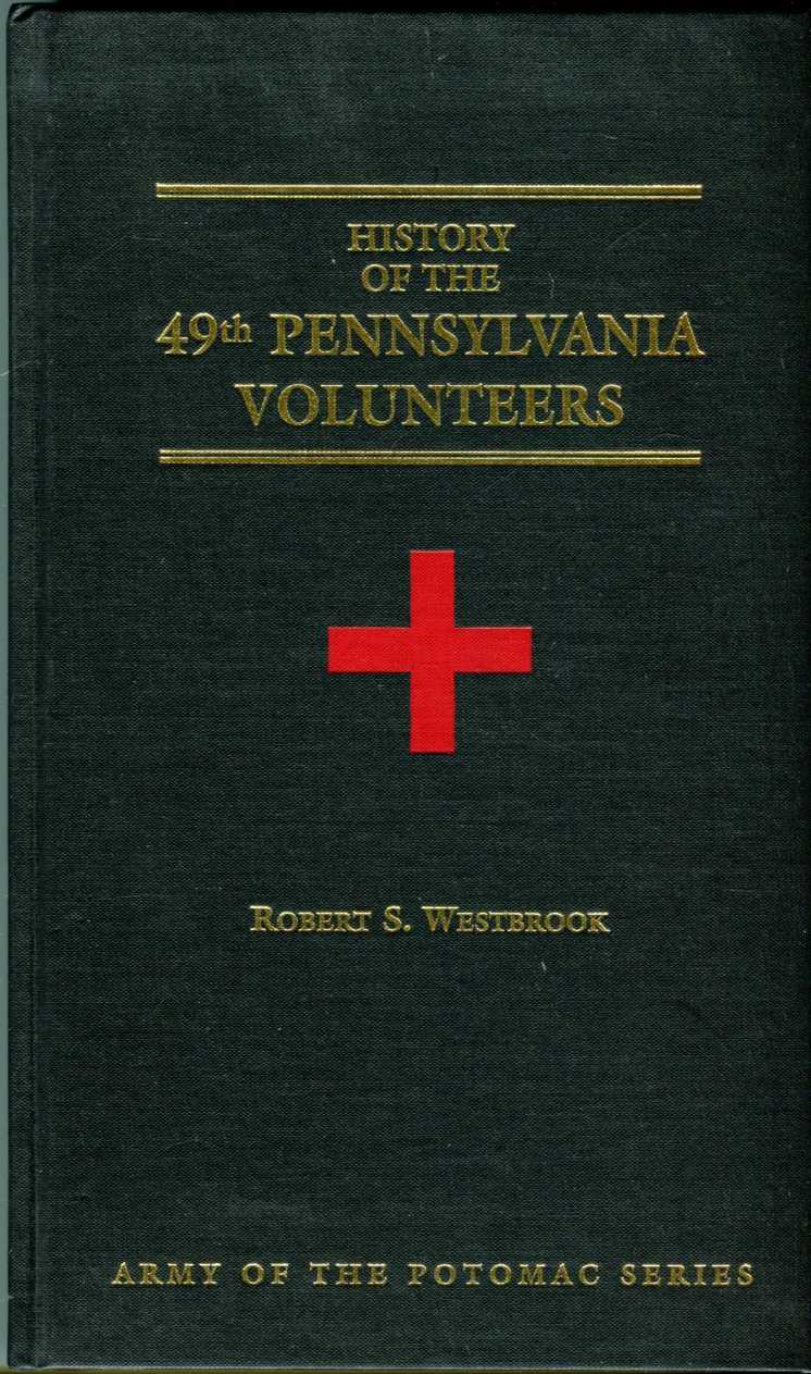 Image for History of the 49th Pennsylvania Volunteers (Army of the Potomac Series No. 23)