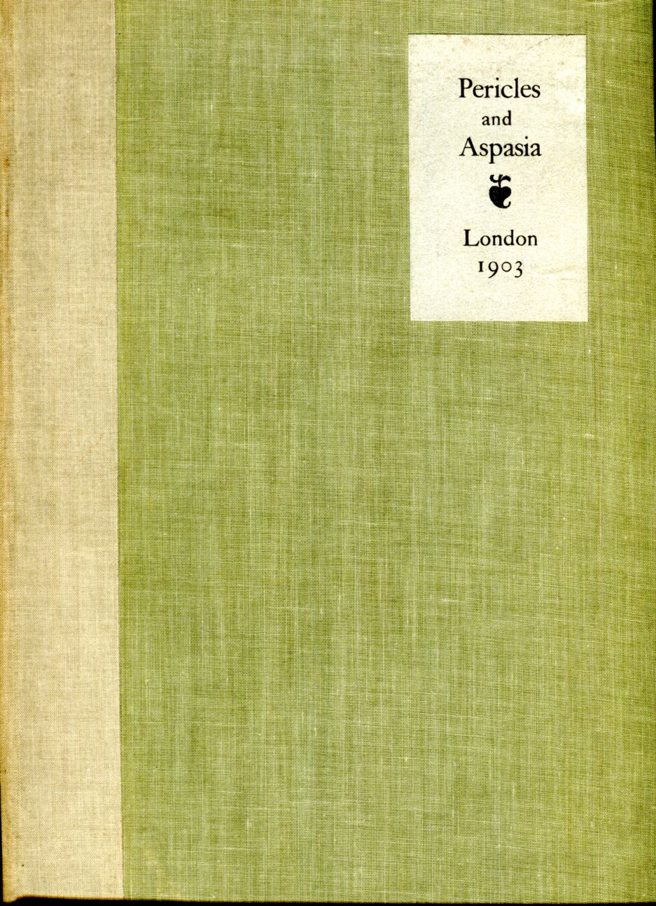 Image for Pericles & Aspasia (The Chiswick Library of Nobel Writers)