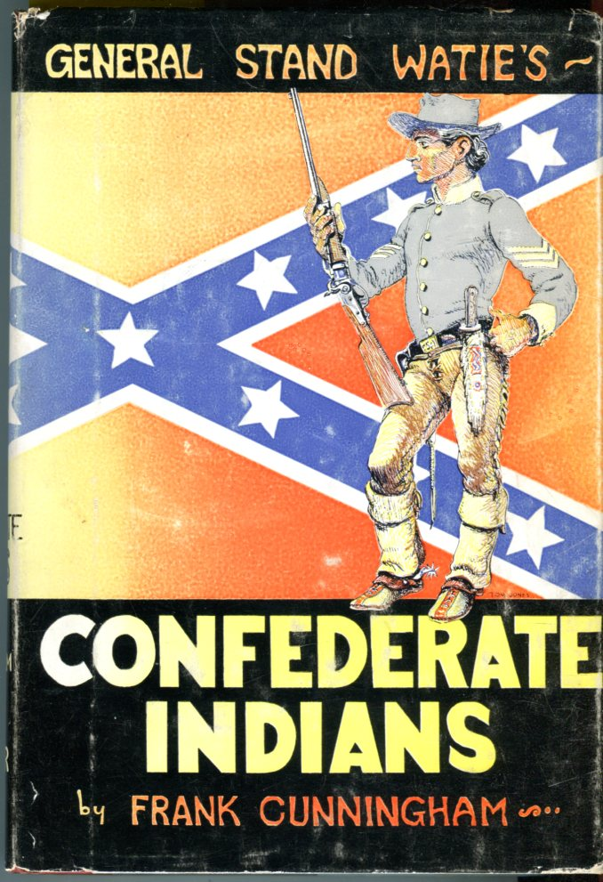 Image for General Stand Watie's Confederate Indians