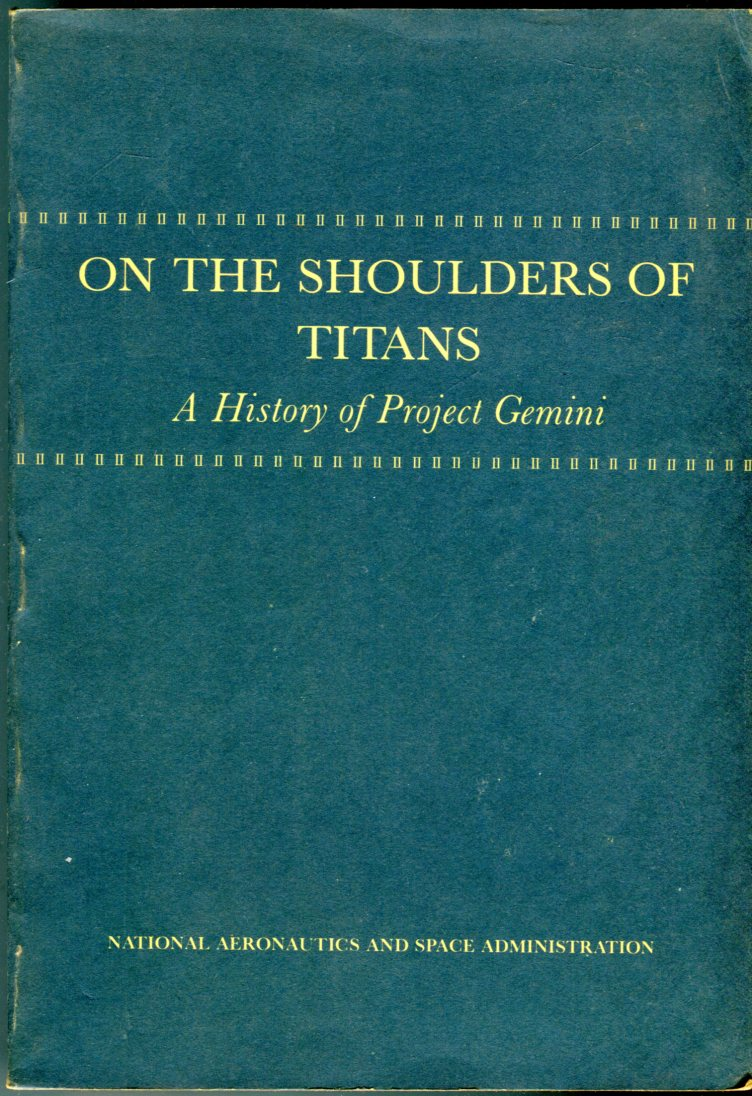 Image for On the Shoulders of Giants: A History of Project Gemini (NASA SP-4203)