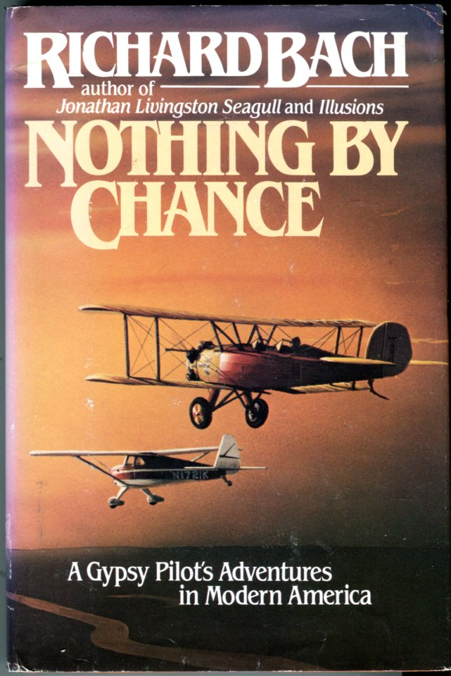 Image for Nothing by Chance: A Gypsy Pilot's Adventures in Modern America