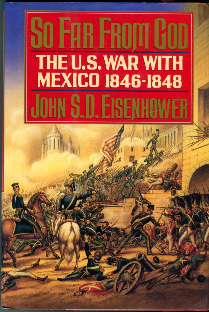 Image for So Far From God: The U.S. War With Mexico 1846-1848