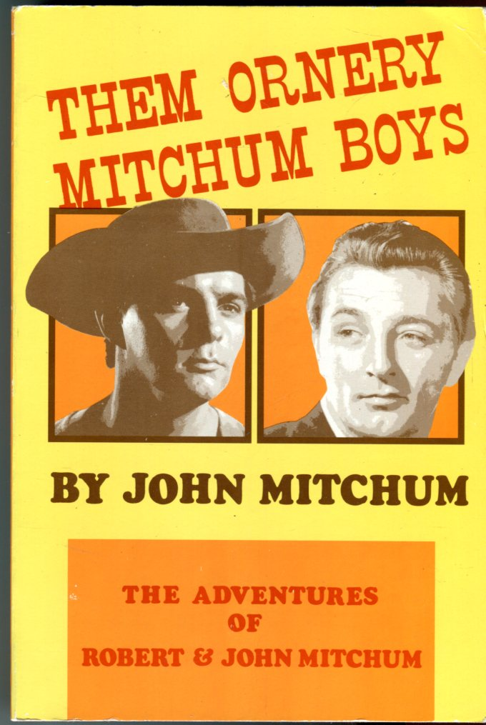 Image for Them Ornery Mitchum Boys: The Adventures of Robert and John Mitchum