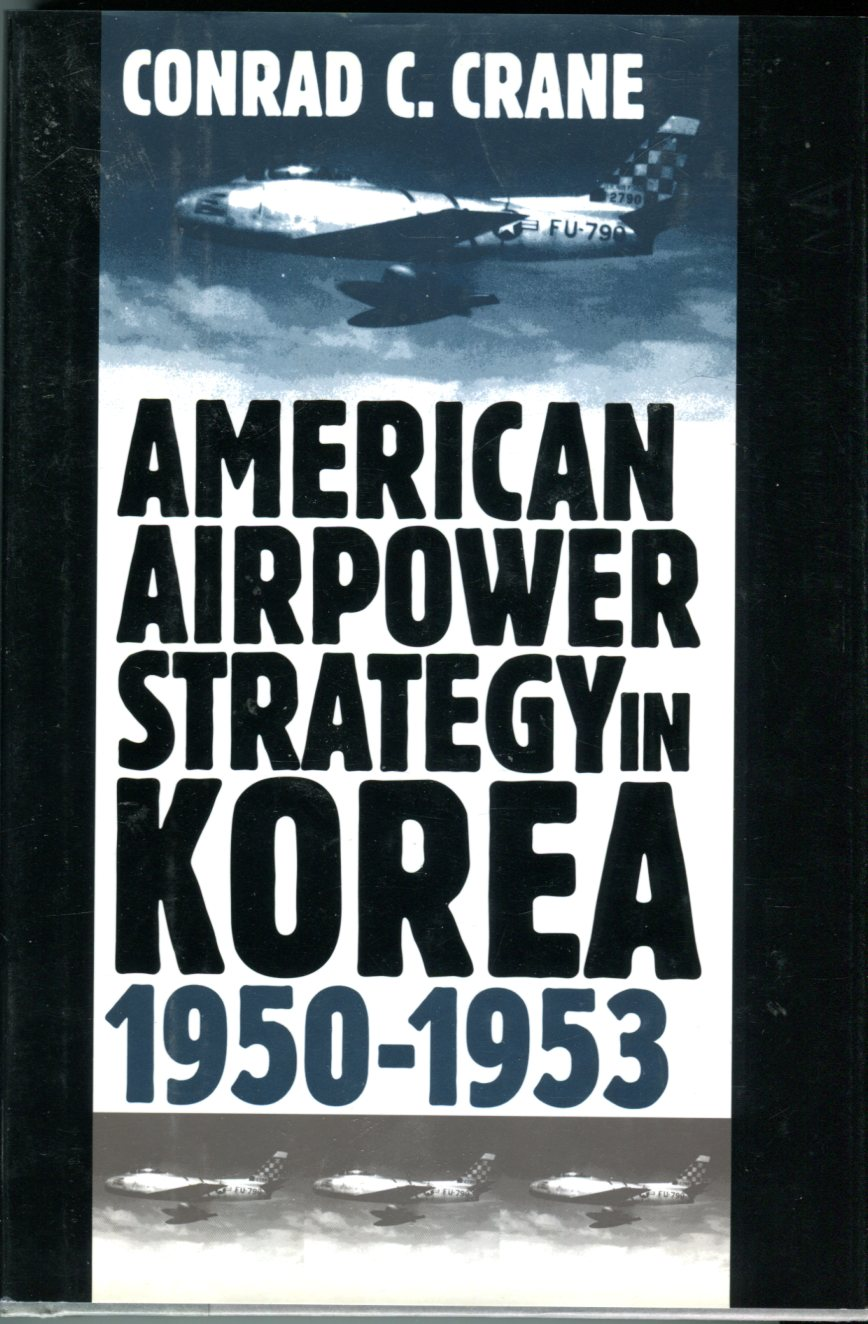 Image for American Airpower Strategy in Korea, 1950-1953