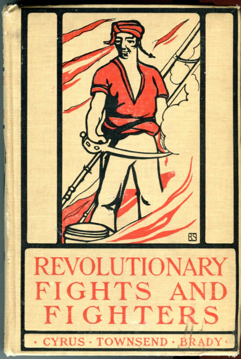 Image for Revolutionary Fights and Fighters (American Fights and Fighters Series)
