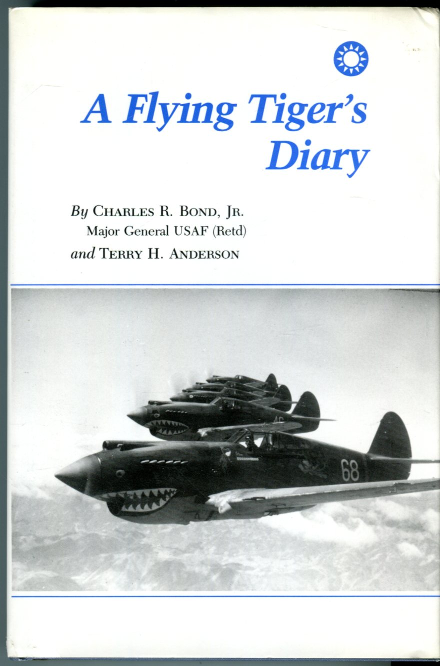Image for A Flying Tiger's Diary (Centennial Series of The North American Association of Former Students of Texas A&M University No. 15)