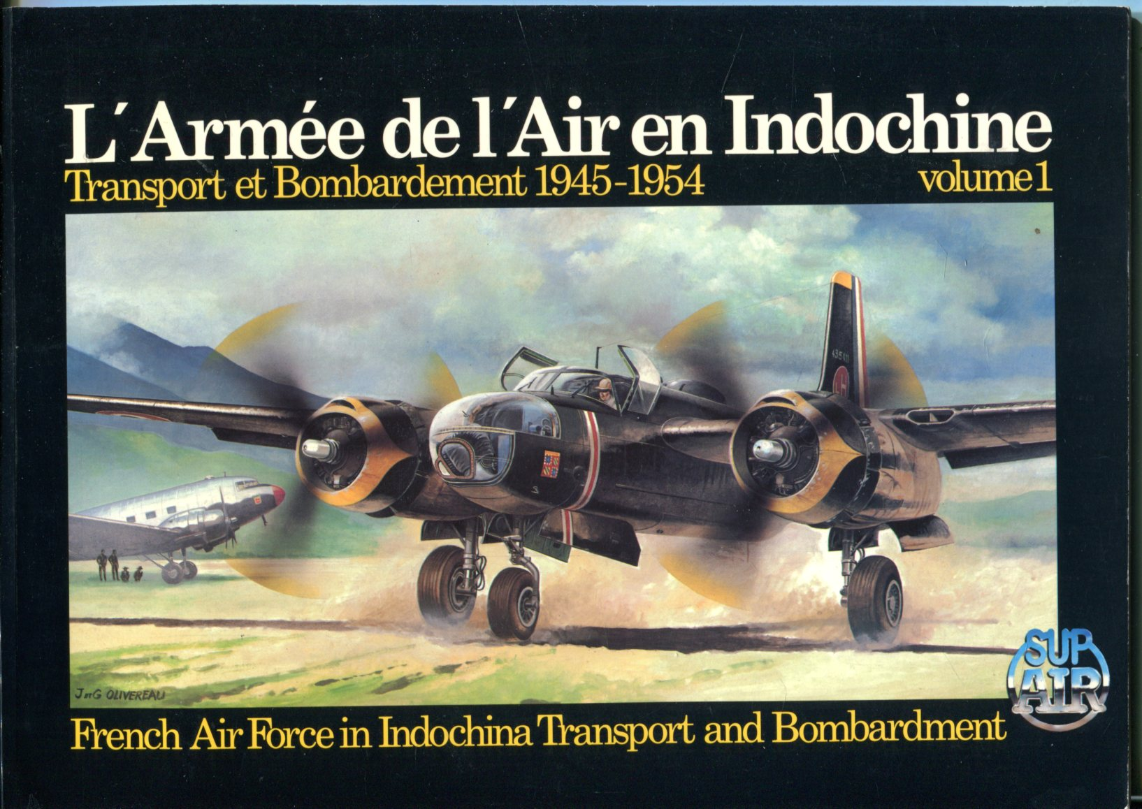 Image for L'Armee de l'Air en Indochine: Transport et Bombardment 1945-1954 (French Air Force in Indochina: Transport and Bombardment 1945-1954), Volume 1