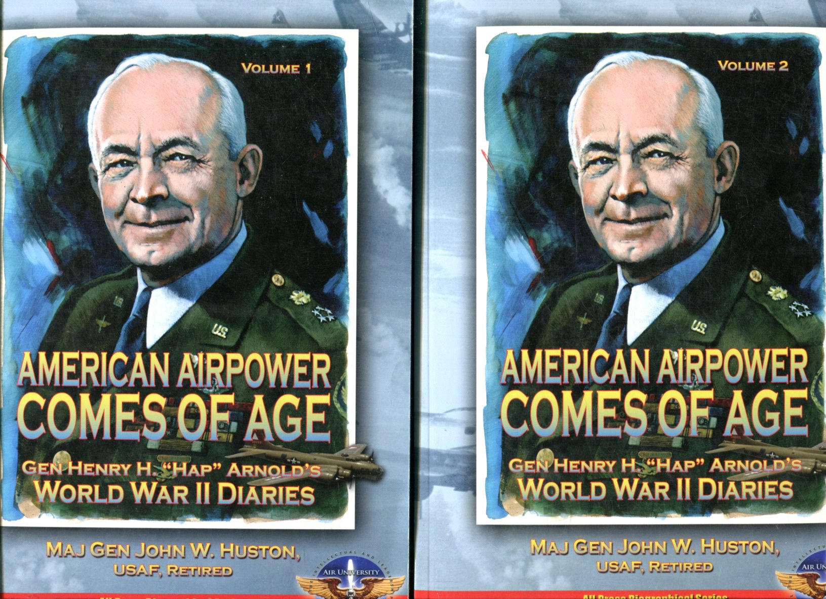 Image for American Airpower Comes of Age: General Henry H. 'Hap' Arnold's World War II Diaries (2 volumes, complete)