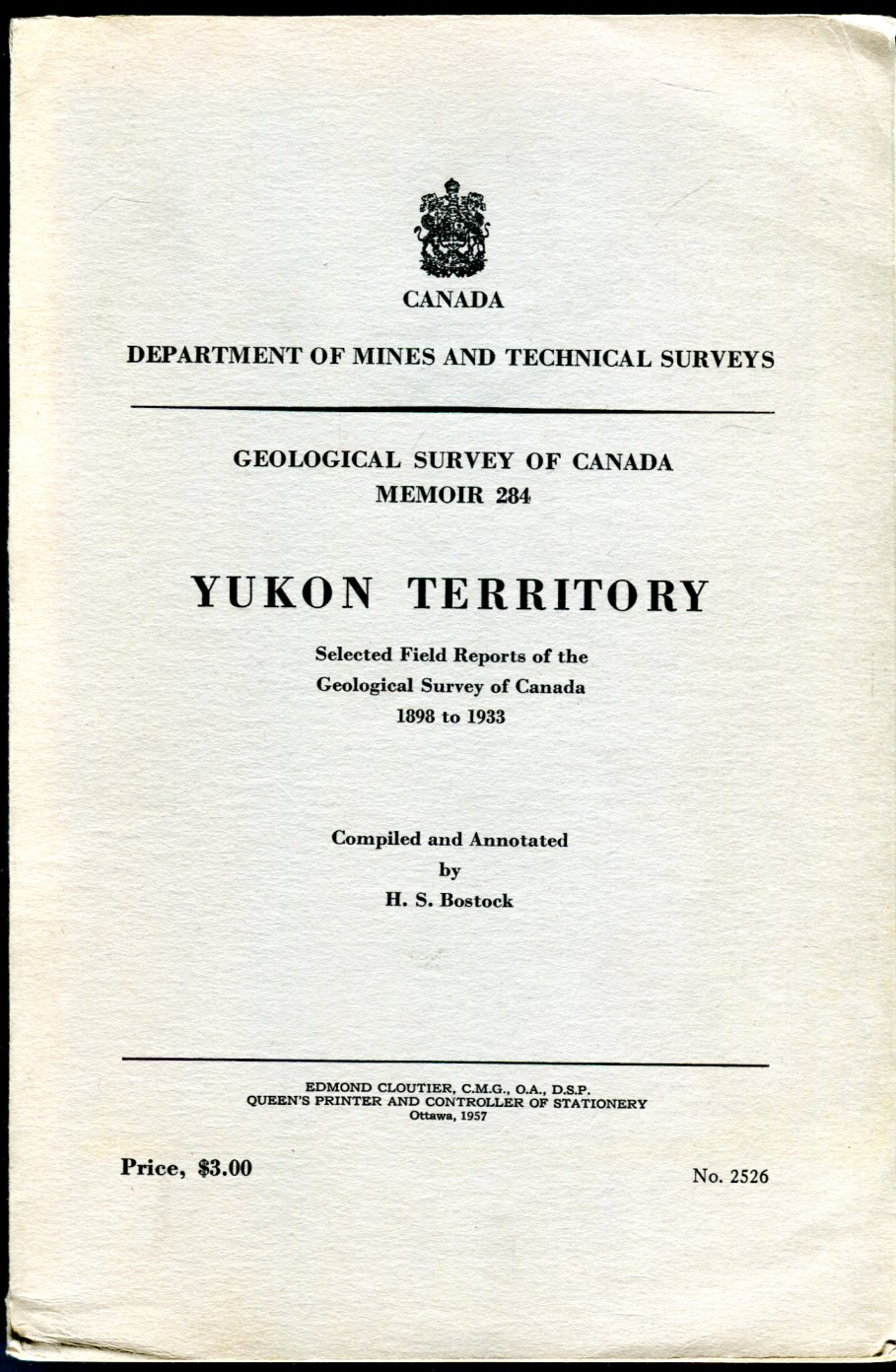 Image for Yukon Territory: Selected Field Reports of the Geological Survey of Canada 1898 to 1933: Geological Survey of Canada Memoir 284 (Canada Department of Mines and Technical Surveys Series)