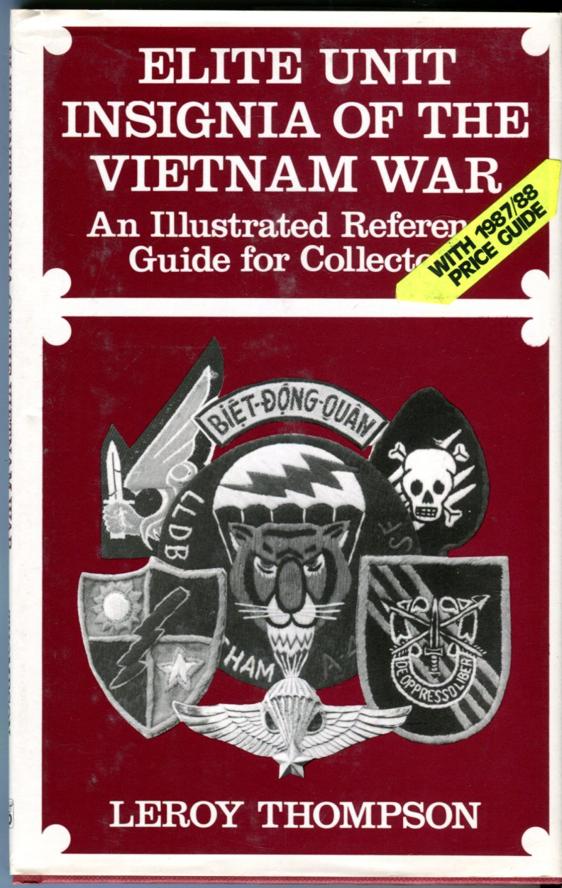 Image for Elite Unit Insignia of the Vietnam War: An Illustrated Reference Guide for Collectors with 1987/88 Price Guide