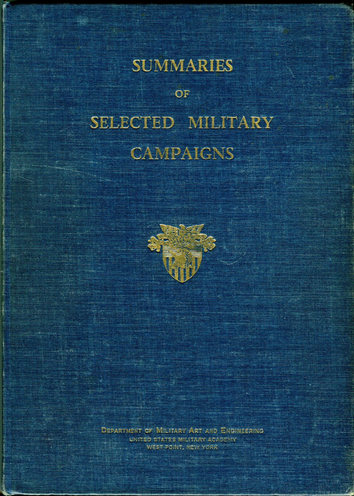 Image for Summaries of Selected Military Campaigns