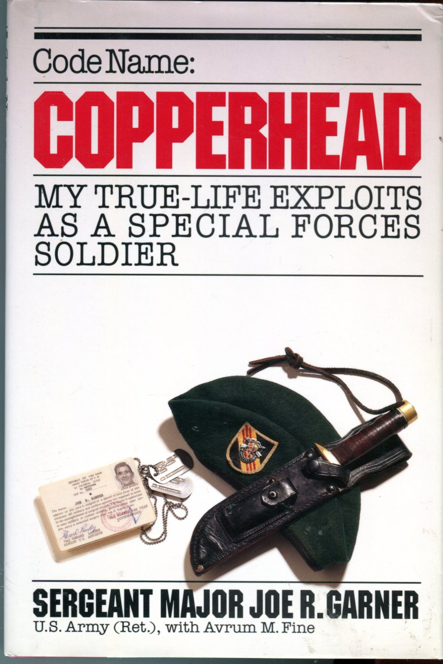Image for Code Name: Copperhead, My True- Life Exploits as a Special Forces Soldier