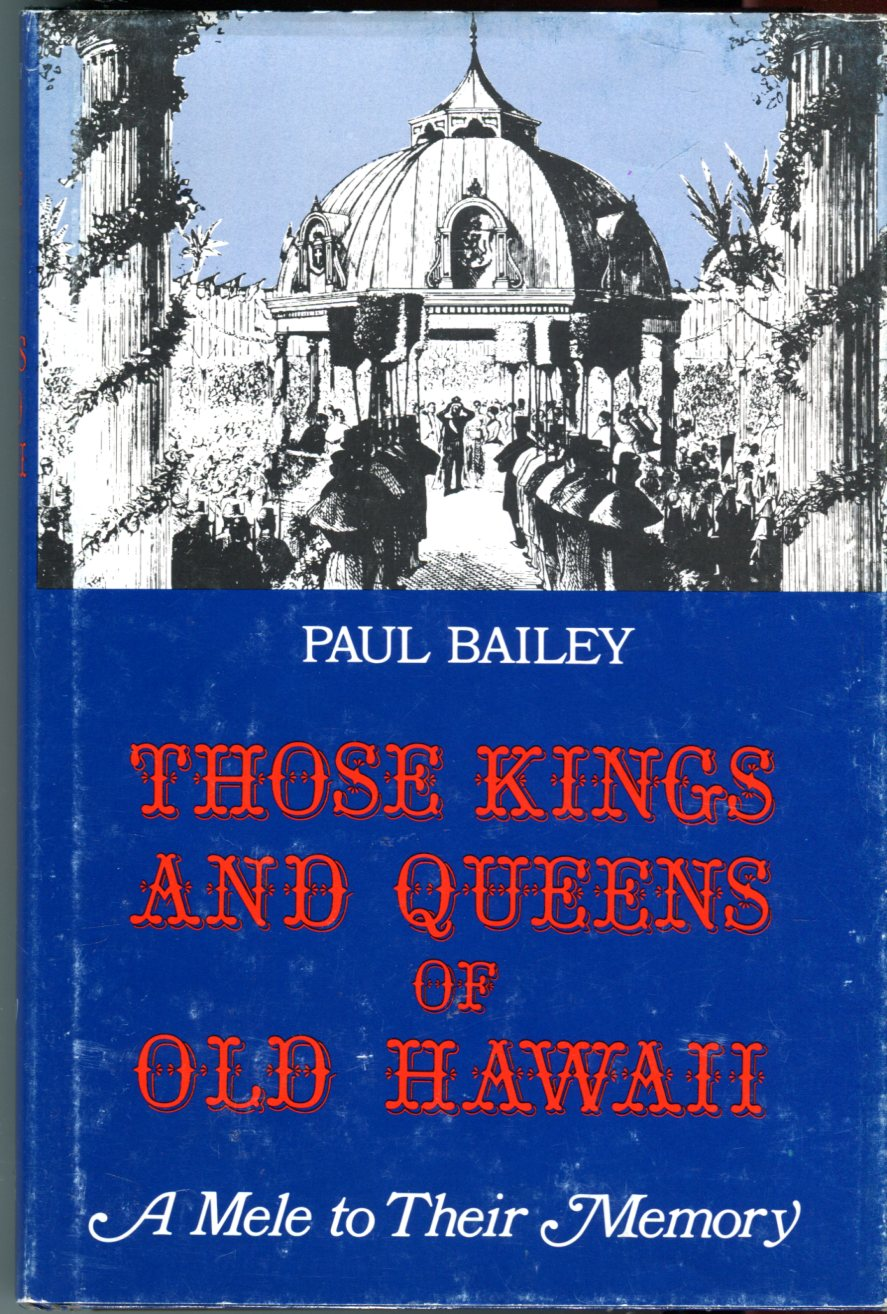 Image for Those Kings and Queens of Old Hawaii: A Mele to Their Memory