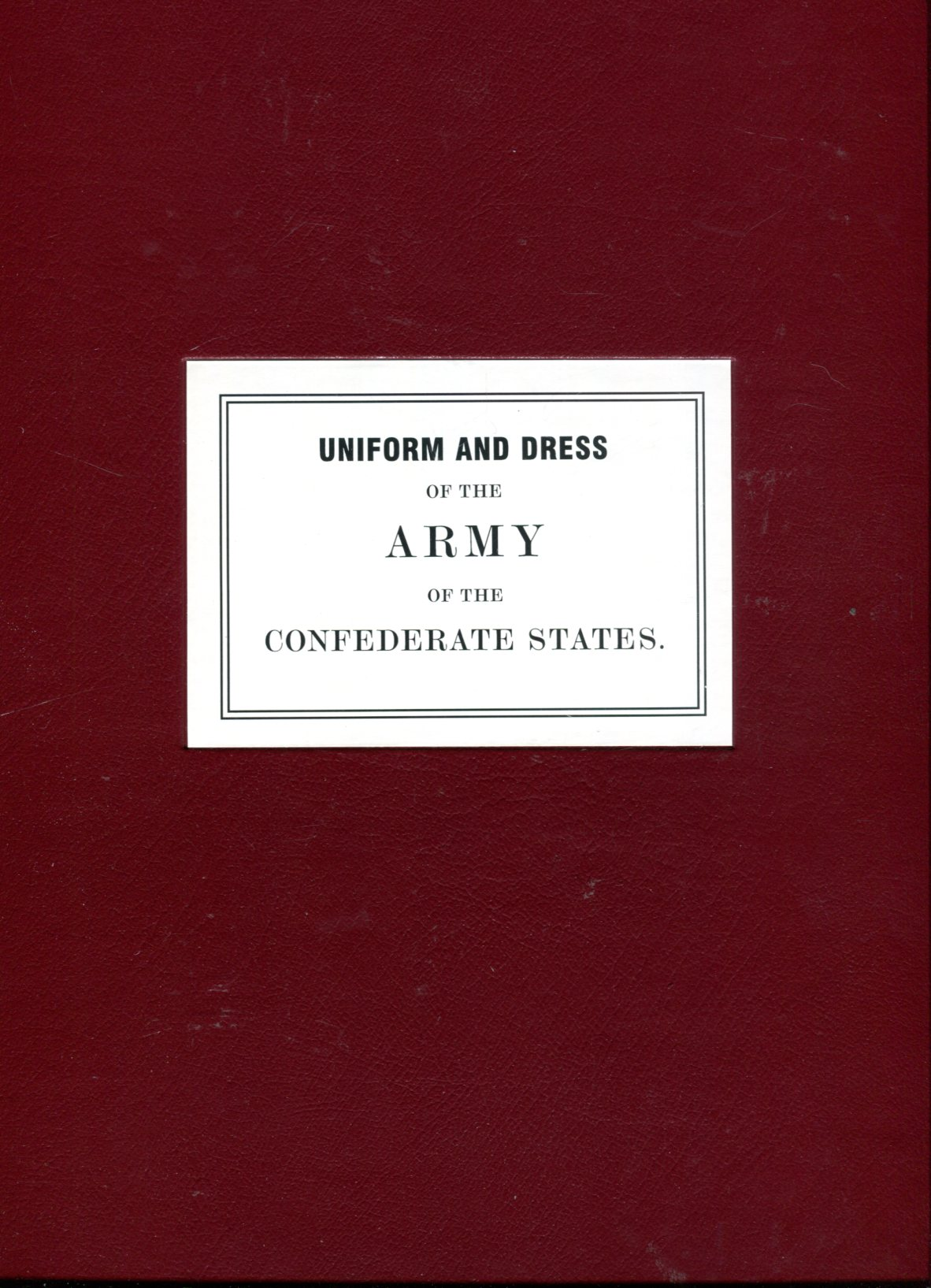 Image for Uniform and Dress of the Army of the Confederate States (Treasures of the Library of Congress)