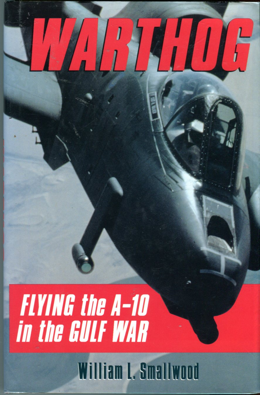 Image for Warthog: Flying the A-10 in the Gulf War