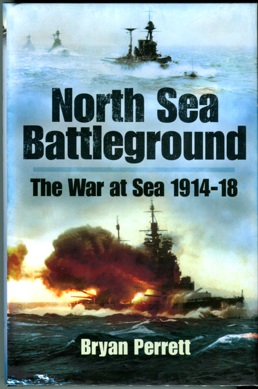 Image for North Sea Battleground: The War at Sea 1914-18