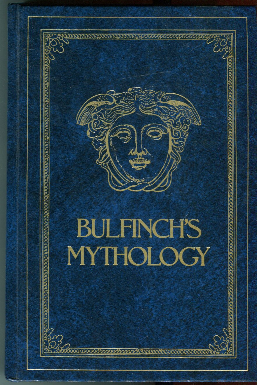 Image for Bulfinch's Mythology Illustrated: The Age of Fable; The Age of Chivalry; Legends of Charlemagne