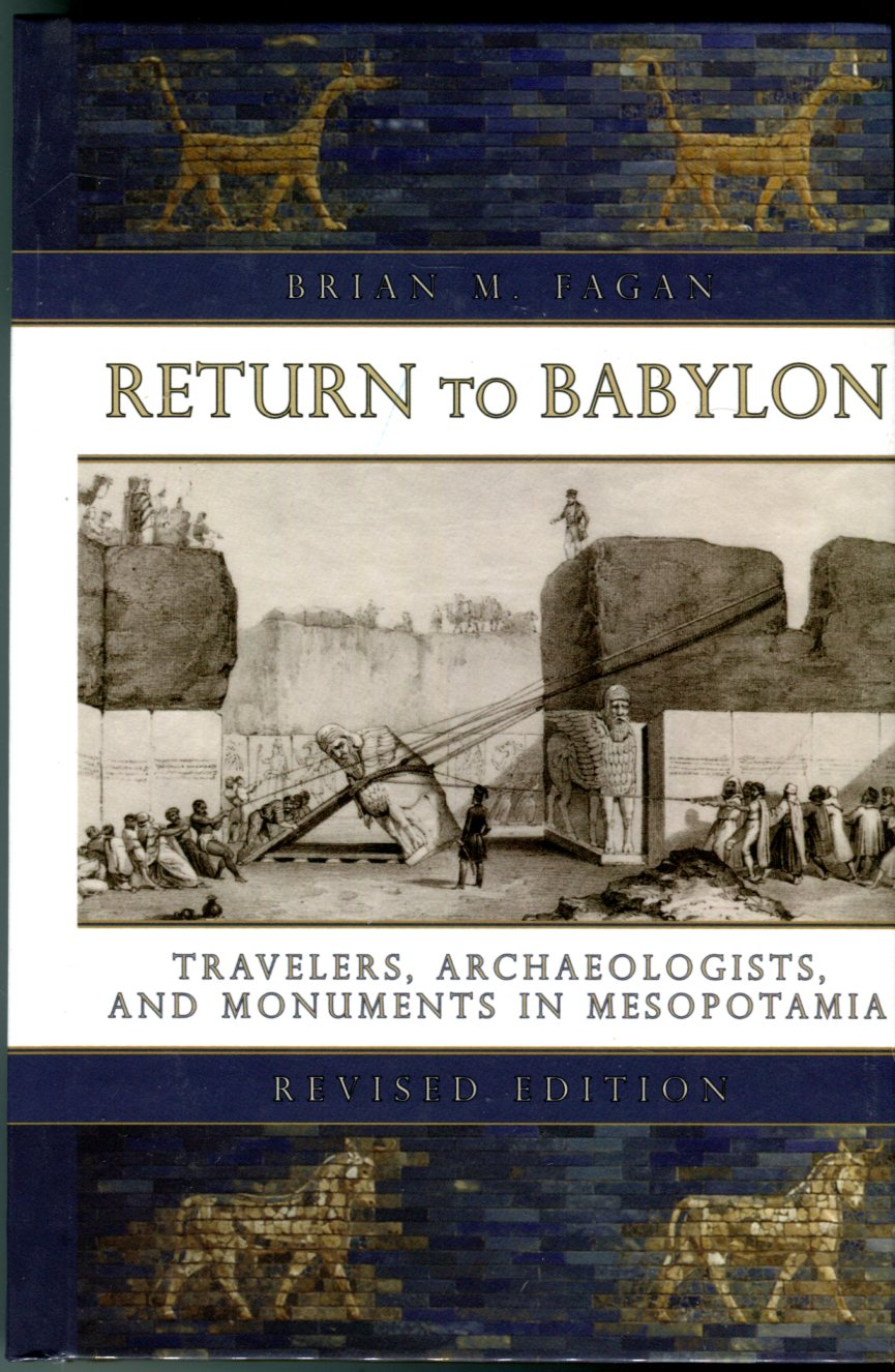 Image for Return to Babylon: Travelers, Archaeologists, and Monuments in Mesopotamia