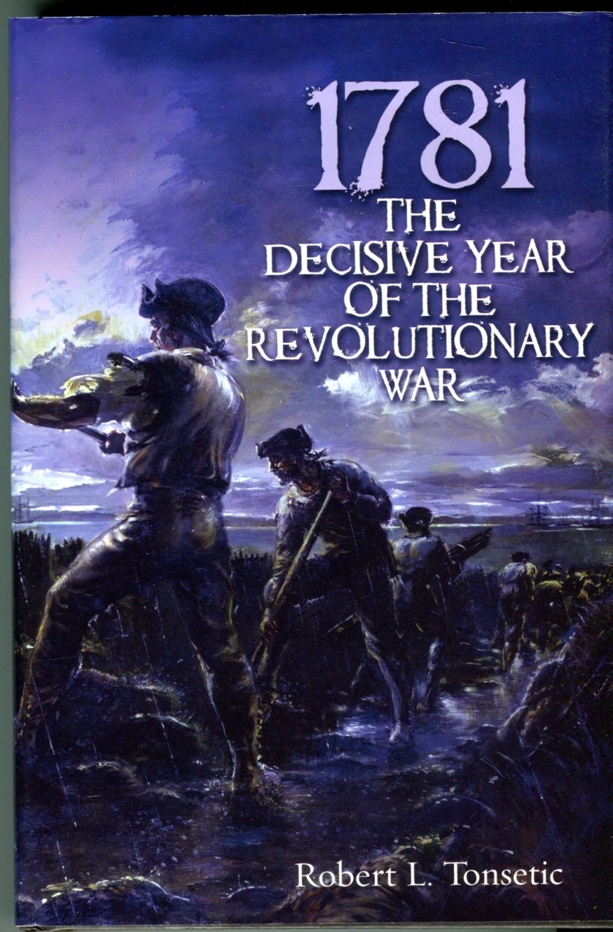 Image for 1781: The Decisive Year of the Revolutionary War