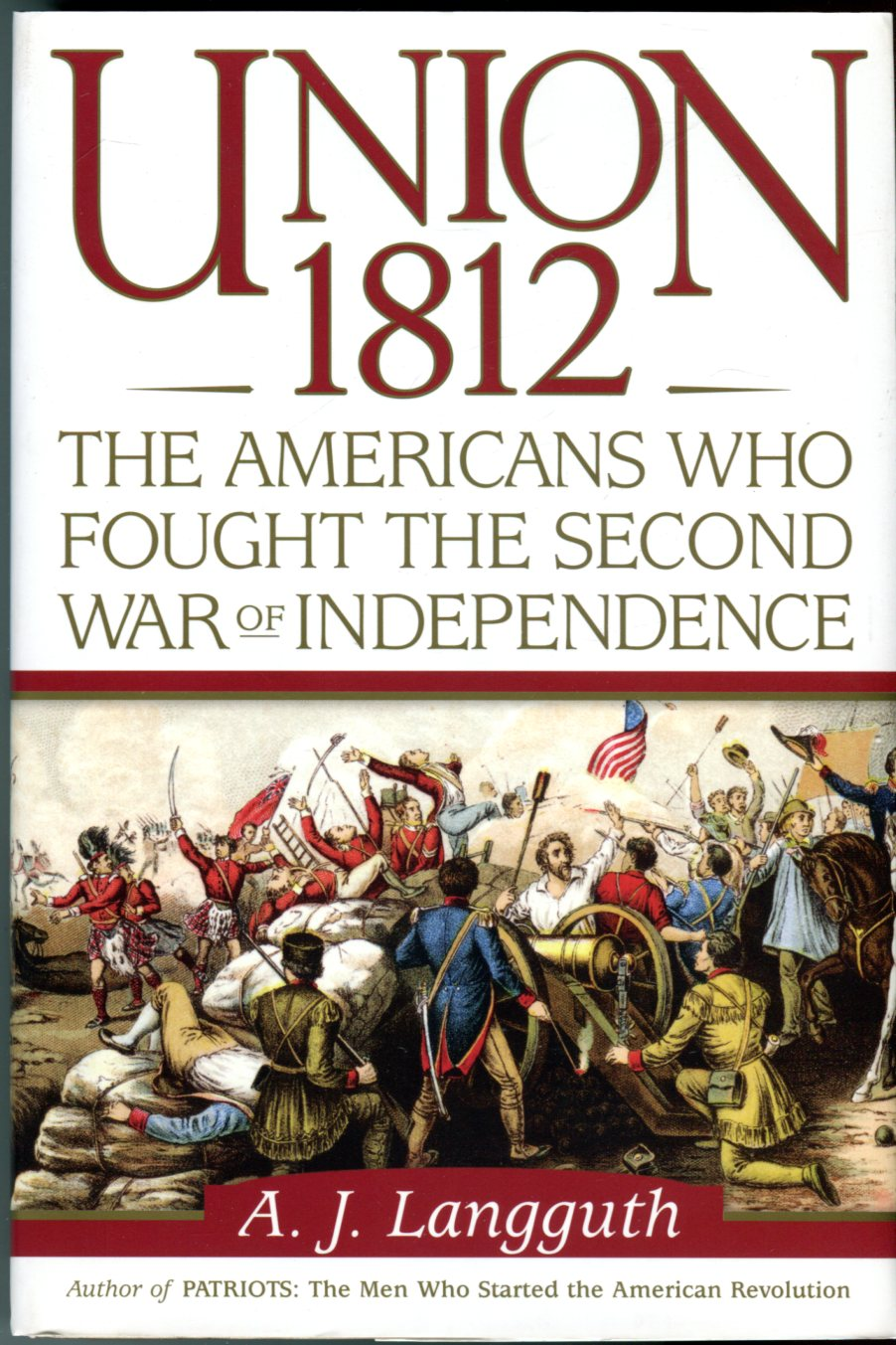 Image for Union 1812: The Americans Who Fought the Second War of Independence