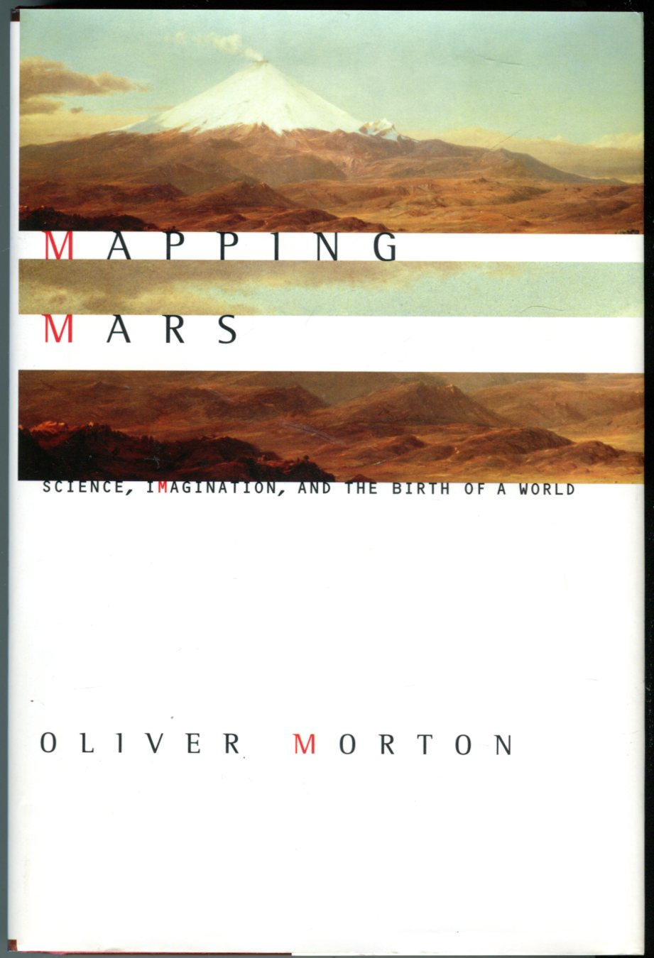 Image for Mapping Mars: Science, Imagination, and the Birth of a World