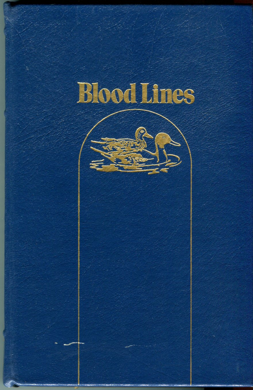 Image for Blood Lines: Tales of Shooting & Fishing (Premier Collection)