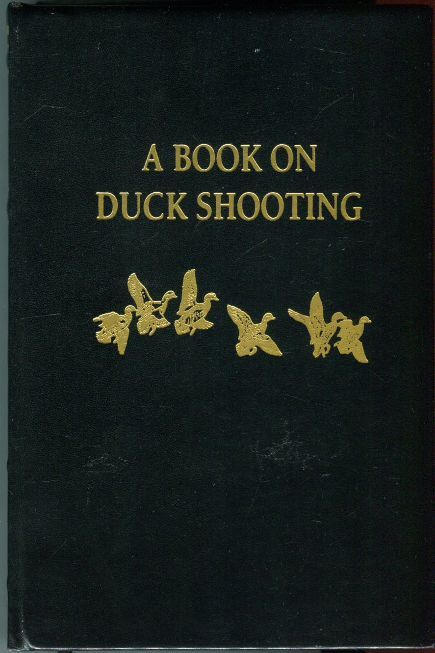 Image for A Book on Duck Shooting (The Premier Collection)