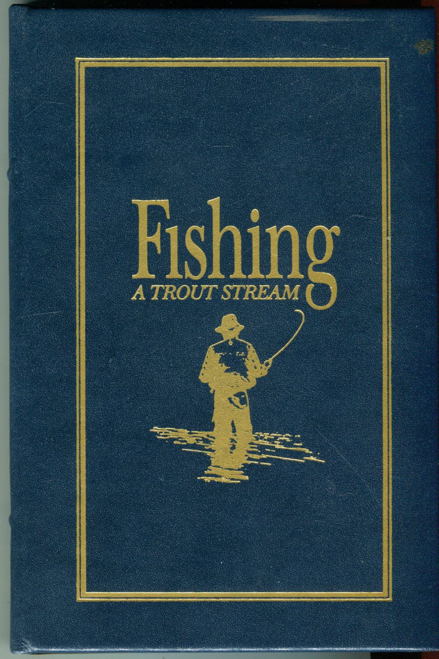 Image for Fishing a Trout Stream (The Premier Collection)