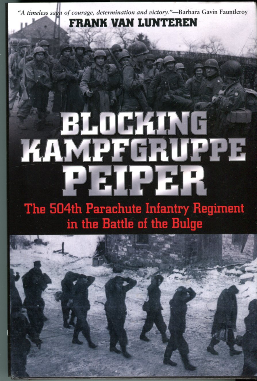 Image for Blocking Kampfgruppe Peiper: The 504th Parachute Infantry Regiment in the Battle of the Bulge