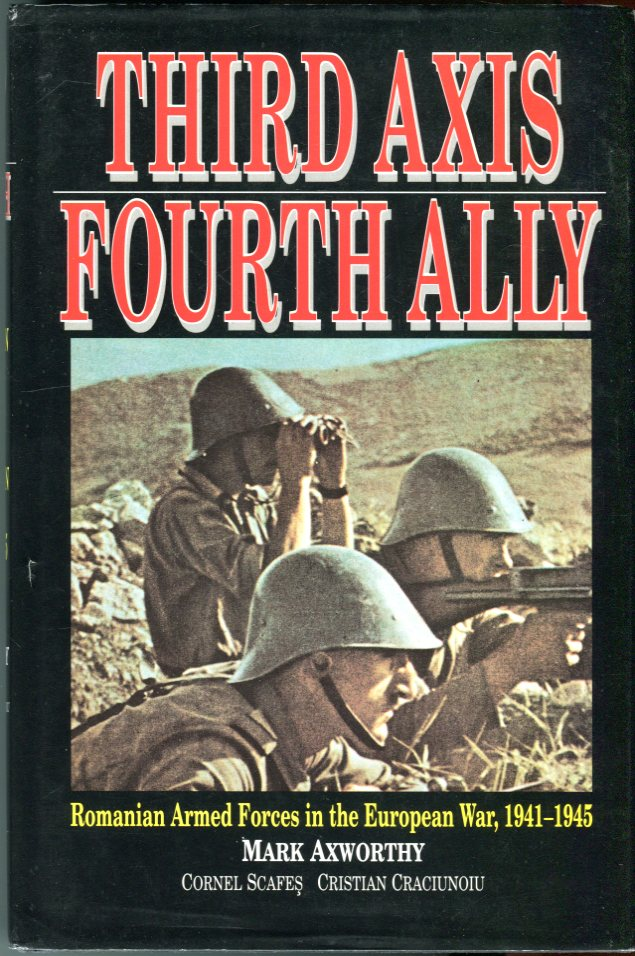 Image for Third Axis, Fourth Ally: Romanian Armed Forces in the European War, 1941-1945