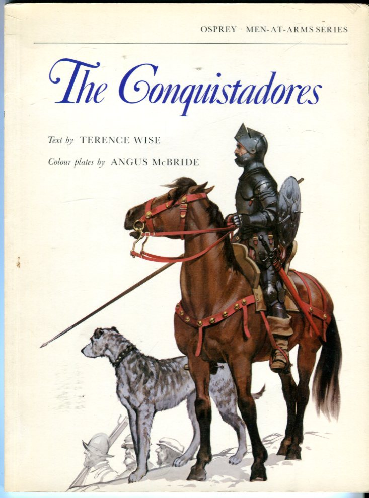 Image for The Conquistadores (Osprey Men-at-Arms Series No. 101)