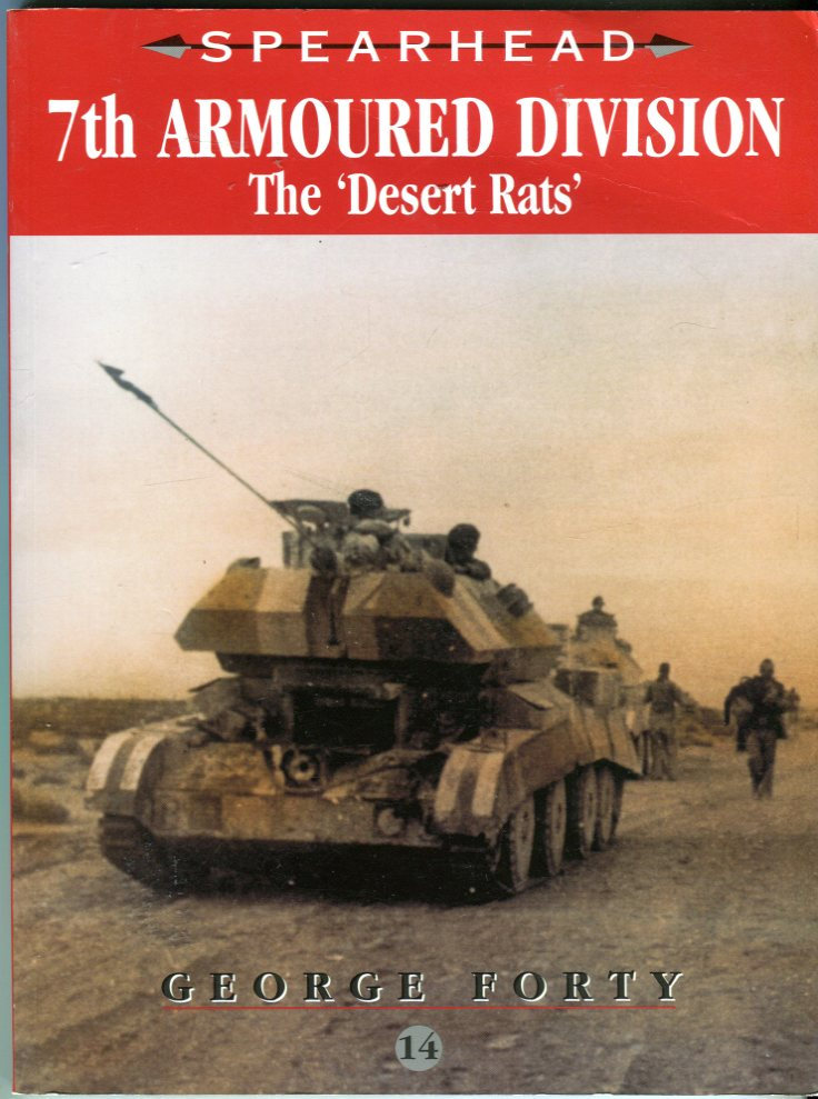Image for 7th Armoured Division: The 'Desert Rats' (Spearhead Series No. 14)