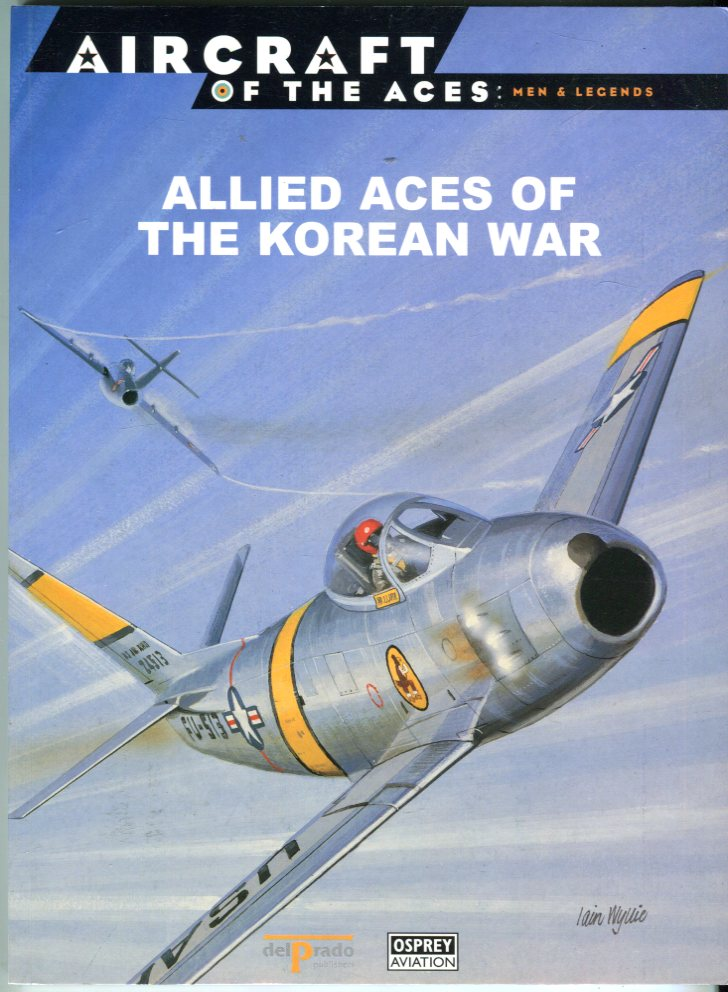 Image for Allied Aces of the Korean War (Aircraft of the Aces: Men and Legends Series No. 43)