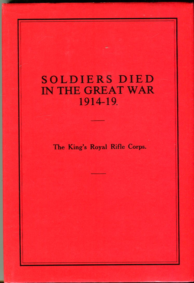 Image for Officers Died in the Great War 1914-1919: Part 57. The King's Royal Rifle Corps