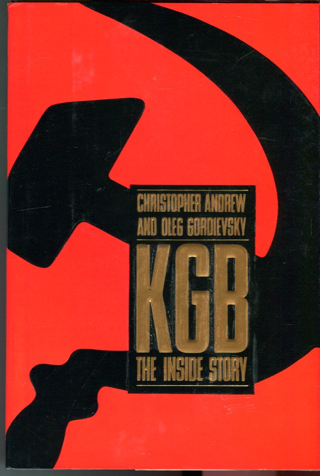 Image for KGB: The Inside Story of Its Foreign Operations from Lenin to Gorbachev