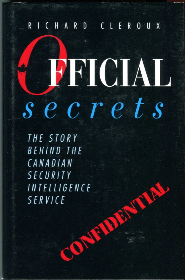 Image for Official Secrets: The Story Behind the Canadian Security Intelligence Service