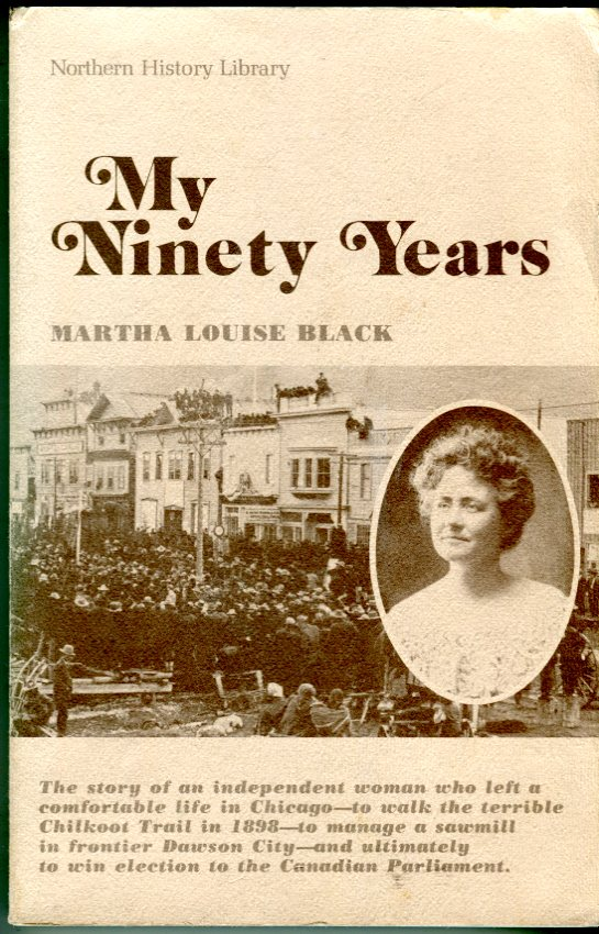 Image for My Ninety Years (Northern History Library Series)
