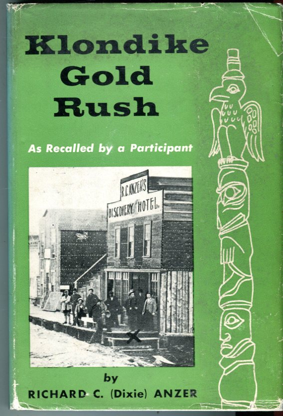Image for Klondike Gold Rush [As Recalled by a Participant]