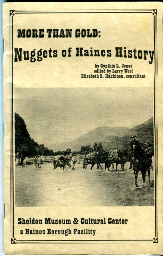 Image for More Than Gold: Nuggets of Haines (Alaska) History