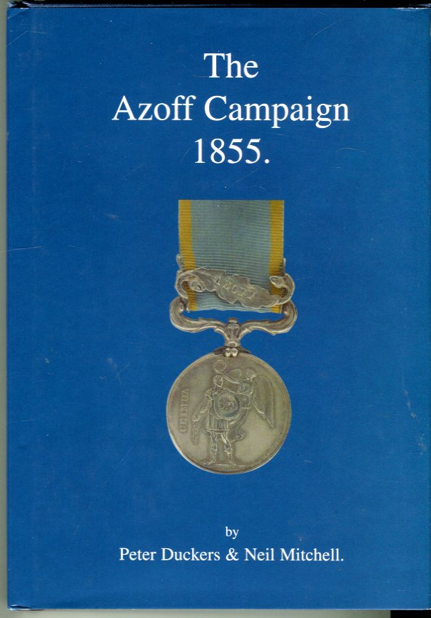 Image for The Azoff Campaign 1855: Dispatches, Medal Rolls, Awards