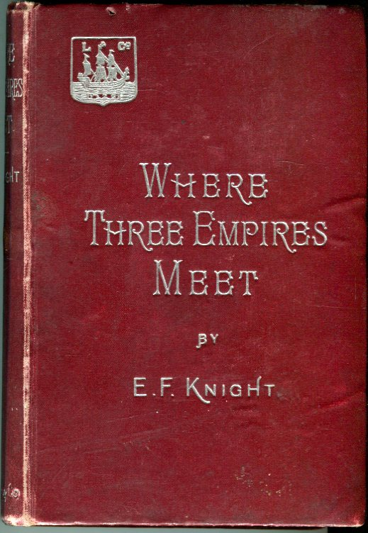 Image for Where Three Empires Meet: A Narrative of Recent Travel in Kashmir, Western Tibet, Gilgit, and the Adjoining Countries