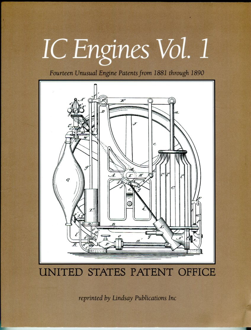 Image for IC Engines, Volume 1: Fourteen Unusual Patents from 1881 through 1890