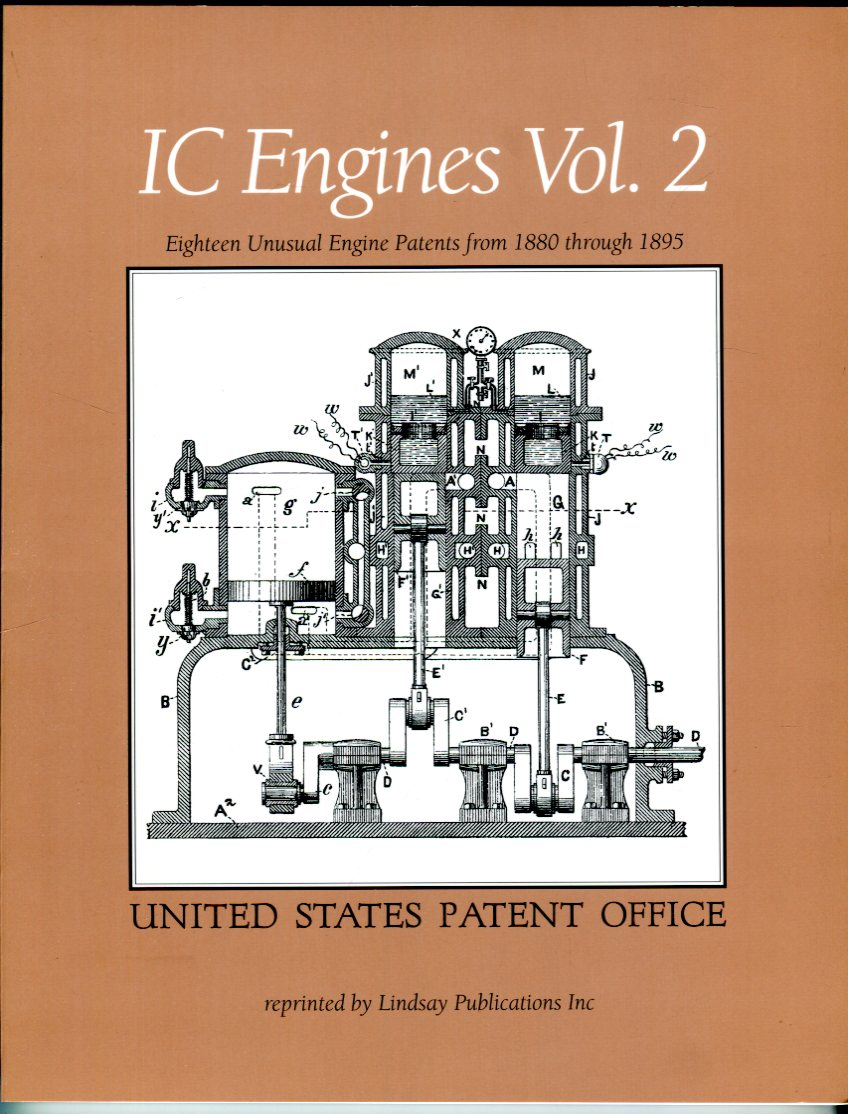 Image for IC Engines, Volume 2: Eighteen Unusual Engine Patents from 1880 through 1895